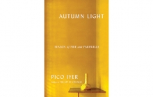 """""""Autumn Light"""" by Pico Iyer"""