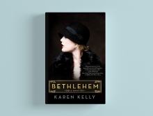 "The cover of ""Bethlehem"" by Edina author Karen Kelly."
