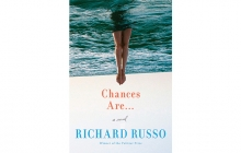 """Chances Are..."" by Richard Russo"